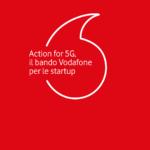 Action for 5G: al via il terzo bando dell'iniziativa di Vodafone