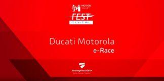 Al Motor Valley Fest Digital va in scena la Ducati Motorola e-Race